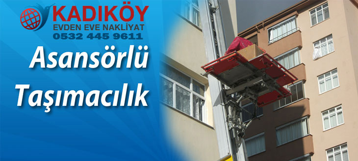 Asansörlü taşımacılık İstanbul asansörlü evden eve nakliyat